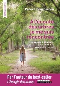 A lécoute des arbres, je me suis rencontrée - Le roman initiatique pour aller à la rencontre de soi.pdf