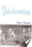 Patrice Bouquin - Déclaration.