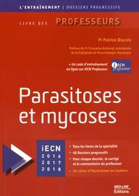 Patrice Bourée - Parasitoses et mycoses.