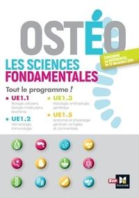 Patrice Bourgeois et Richard Planells - Ostéopathe, les sciences fondamentales - Tout le programme, UE 1.1-1.2-1.3-1.5.