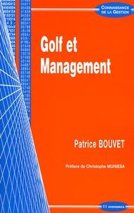 Patrice Bouvet - Golf et management.