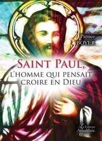 Saint Paul, lhomme qui pensait croire en Dieu.pdf