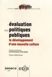 Patrice Braconnier et Guy Cauquil - L'évaluation des politiques publiques - Le développement d'une nouvelle culture.