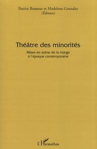 Deedr.fr Théâtre des minorités - Mises en scène de la marge à l'époque contemporaine Image
