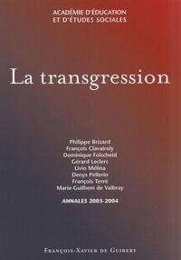 Patrice Brizard et Gérard Leclerc - La transgression.