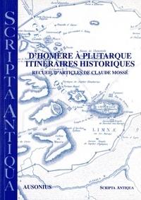Patrice Brun et Claude Mossé - D'Homère à Plutarque - Itinéraires historiques.