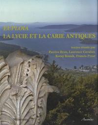 Patrice Brun et Laurence Cavalier - Euploia : la Lycie et la Carie antiques - Dynamiques des territoires, échanges et identités.