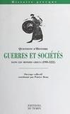 Patrice Brun et  Collectif - Guerres et sociétés dans les mondes grecs - 490-322.