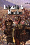Patrice Brun - La bataille de Marathon.