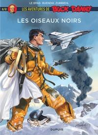 Patrice Buendia et Frédéric Zumbiehl - Les aventures de Buck Danny  : Les oiseaux noirs - Tome 2.