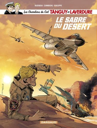 Les Chevaliers du Ciel Tanguy et Laverdure Tome 7 Le sabre du désert