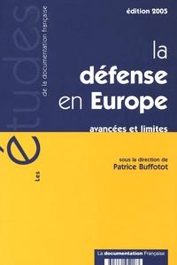 Patrice Buffotot - La défense en Europe - Avancées et limites.