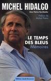 Patrice Burchkalter - Légendes du football - Pack en 2 volumes : Le temps des Bleus ; Kopa par Kopa.