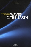 Patrice Canal et Pierre-René Bauquis - Waves and the earth.