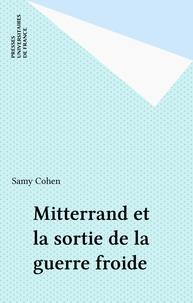 Patrice Canivez et  Collectif - Mitterrand et la sortie de la guerre froide.