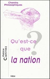 Patrice Canivez - Qu'est-ce que la nation ?.