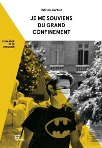 Patrice Cartier - Je me souviens du Grand Confinement - Le masque et le pangolin.