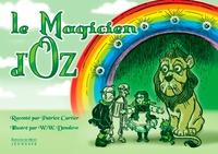 Patrice Cartier et William Wallace Denslow - Le Magicien d'Oz.
