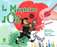 Patrice Cartier et William Wallace Denslow - Le Magicien d'Oz - Livre à colorier.