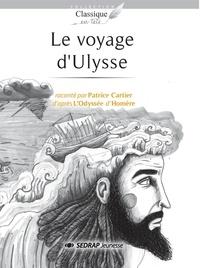 Patrice Cartier - Le voyage d'Ulysse.