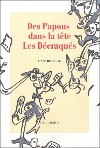 Patrice Caumon et Emmanuel Brouillard - Des Papous dans la tête, Les décraqués - L'anthologie. 1 CD audio