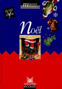 Patrice Cayré et Joëlle Garcia - Noël Cycle 2 - Ecrit livre.
