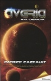 Patrice Cazeault - Averia Tome 2 : Myr - Chernova.