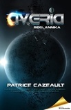 Patrice Cazeault - Trilogie Averia  : Averia - Seki · Annika.