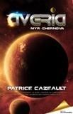 Patrice Cazeault - Trilogie Averia  : Averia - Myr · Chernova.