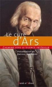 Le curé dArs - Chemins vers le silence intérieur.pdf