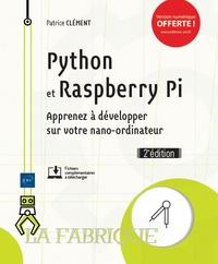 Patrice Clément - Python et Raspberry Pi - Apprenez à développer sur votre nano-ordinateur.