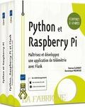 Patrice Clément et Dominique Meurisse - Python et Raspberry Pi - Coffret en 2 volumes : Maîtrisez et développez une application de télémétrie avec Flask.