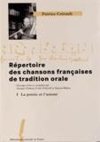 Patrice Coirault - Répertoire des chansons françaises de tradition orale - Tome 1, La poésie et l'amour.
