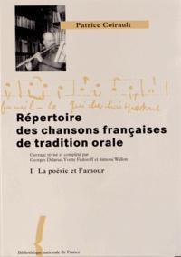 Histoiresdenlire.be Répertoire des chansons françaises de tradition orale - Tome 1, La poésie et l'amour Image