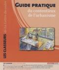 Patrice Cossalter - Guide pratique du contentieux de l'urbanisme.