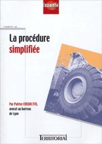 Patrice Cossalter - La procédure simplifiée.