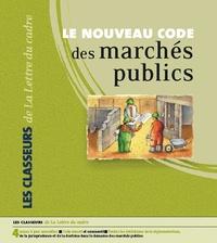Patrice Cossalter - Le nouveau Code des marchés publics - Classeur de Mise à jour.