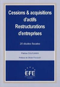 Patrice Couturier - Cessions & acquisitions d'actifs - Restructurations d'entreprises - 20 études fiscales.