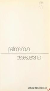 Patrice Covo - Desesperanto.