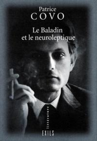 Patrice Covo - Le baladin et le neuroleptique.