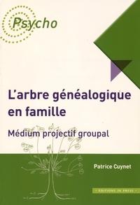 Patrice Cuynet - L'arbre généalogique en famille - Médium projectif groupal.