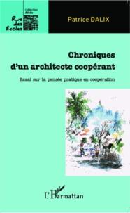 Chroniques dun architecte coopérant - Essai sur la pensée pratique en coopération.pdf