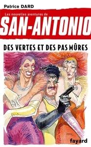 Patrice Dard - Les nouvelles aventures de San-Antonio Tome 18 : Des vertes et des pas mûres.