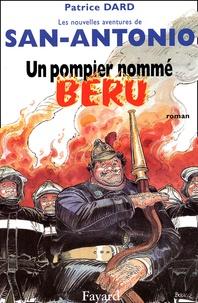 Patrice Dard - Les nouvelles aventures de San-Antonio  : Un pompier nommé Béru.