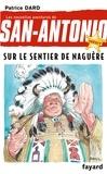 Patrice Dard - Sur le sentier de naguère.
