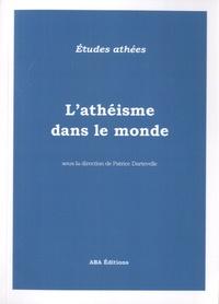 Patrice Dartevelle - L'athéisme dans le monde.