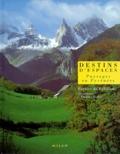 Patrice de Bellefon - Destins d'espaces - Paysages en Pyrénées.