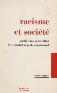 Patrice de Comarmond et Claude Duchet - Racisme et société.
