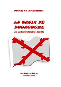 Deedr.fr La croix de Bourgogne - Un extraordinaire destin Image