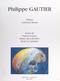 Patrice De La Perriere et Francis Gueury - Philippe Gautier.